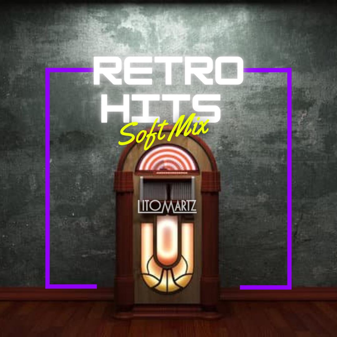 Retro Hits Soft Mix - DJ Litomartz